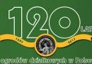 Jubileusz 120-lecia ogrodnictwa działkowego w Polsce – 20.07.2017
