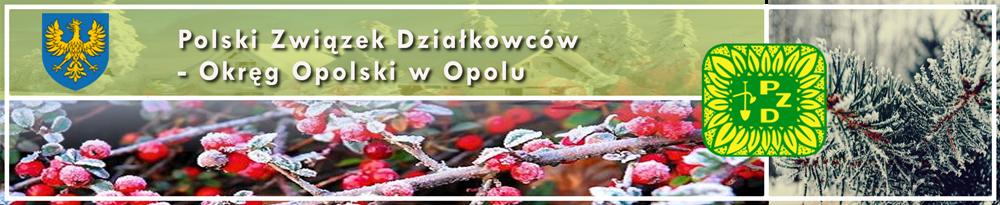 Polski Związek Działkowców – Okręg Opolski w Opolu