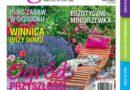 """Lipcowy numer """"Mojego Ogródka"""" dostępny na rynku od 18 czerwca! – 17.06.2021"""